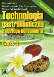 Technologia gastronomiczna z obsługą konsumenta cz. III